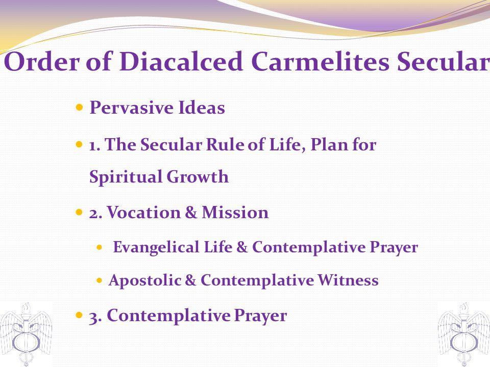 Order of Diacalced Carmelites Secular