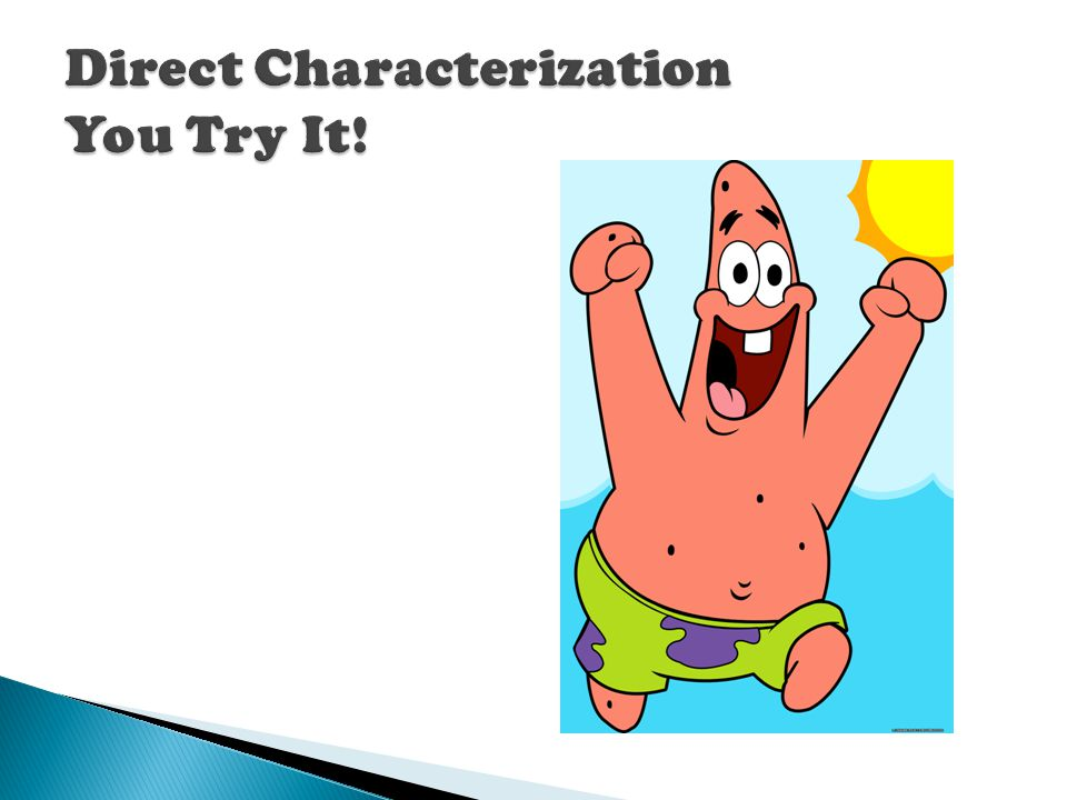 Direct Characterization You Try It!
