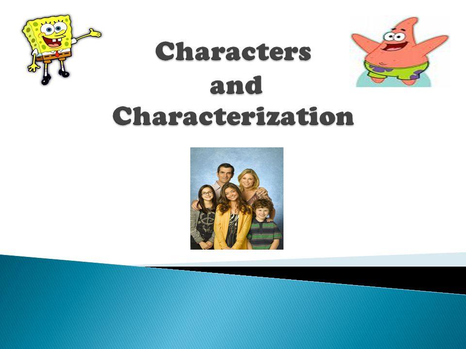 Characters and Characterization
