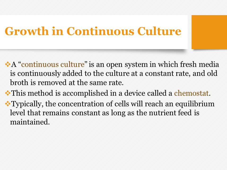Growth in Continuous Culture