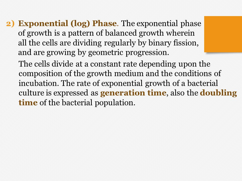 Exponential (log) Phase