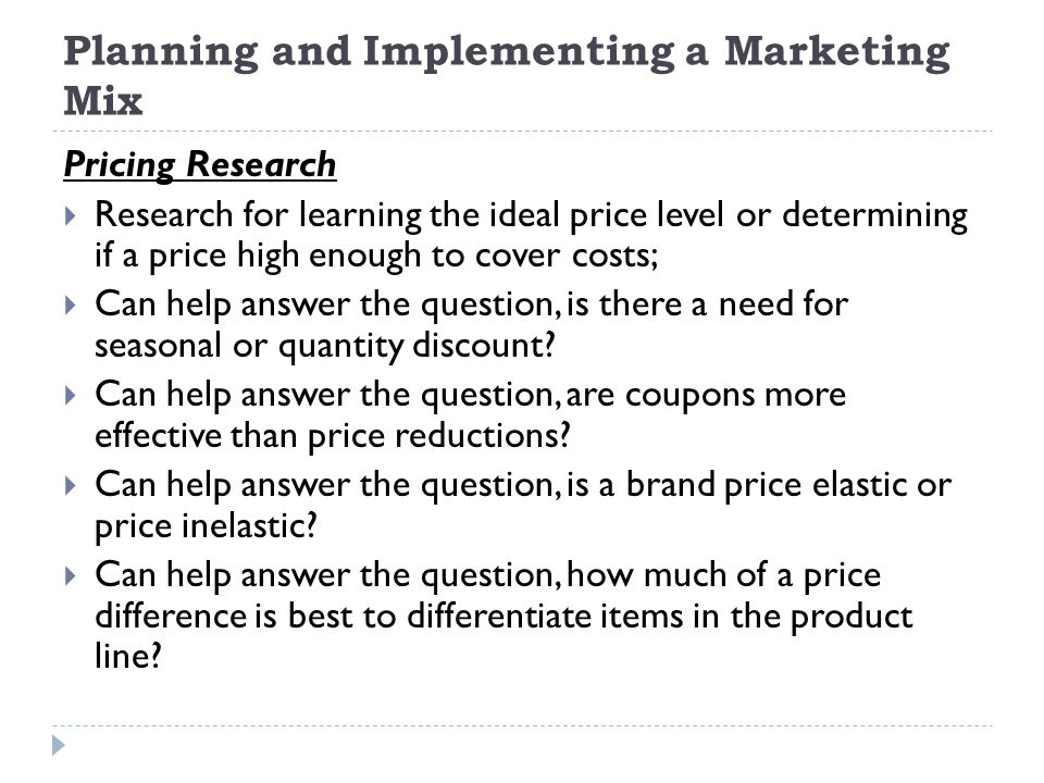 Planning and Implementing a Marketing Mix