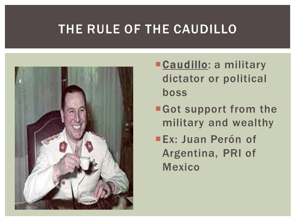 THE RULE OF THE CAUDILLO