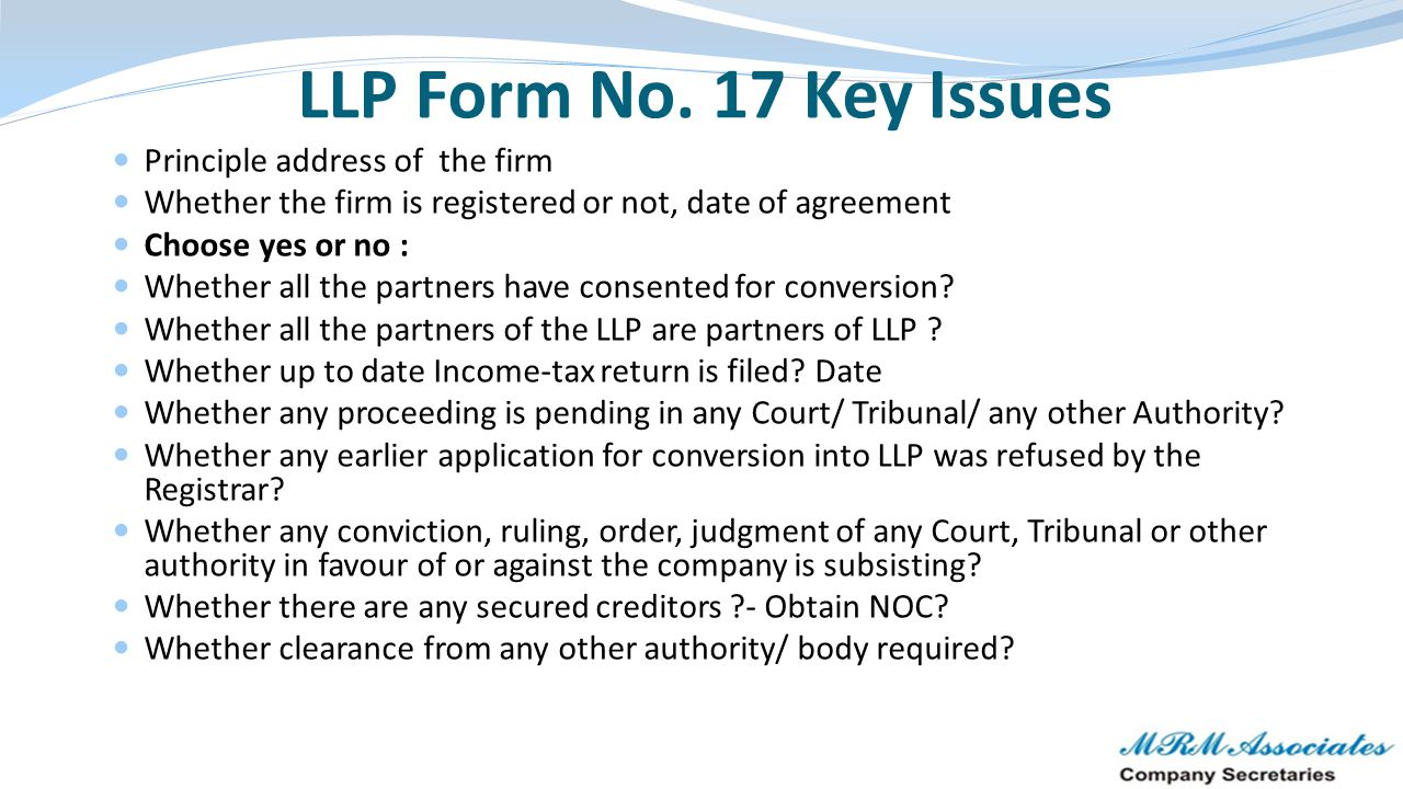LLP Form No. 17 Key Issues Principle address of the firm