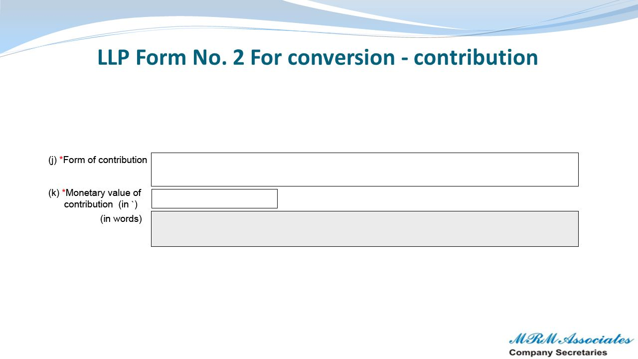 LLP Form No. 2 For conversion - contribution