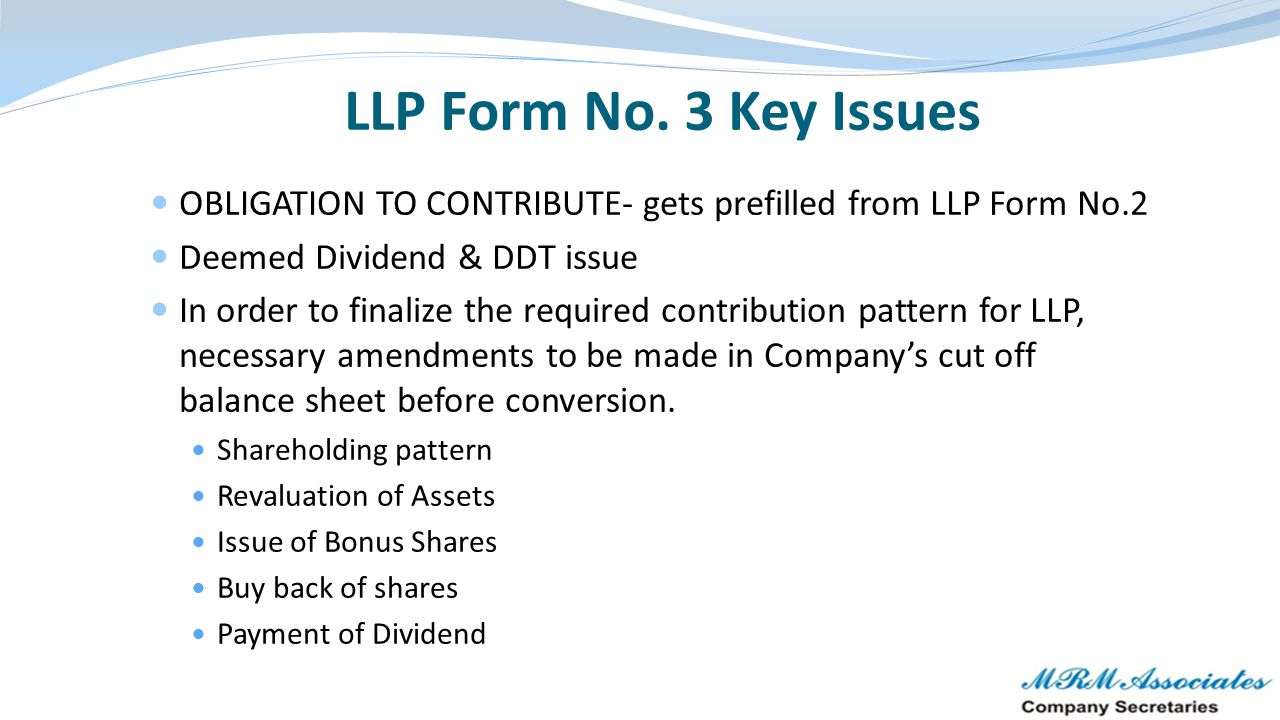 LLP Form No. 3 Key Issues OBLIGATION TO CONTRIBUTE- gets prefilled from LLP Form No.2. Deemed Dividend & DDT issue.