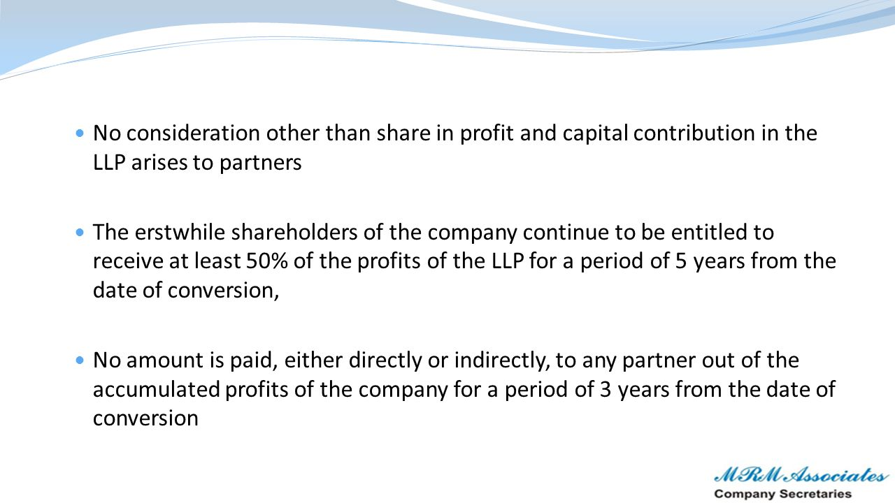 No consideration other than share in profit and capital contribution in the LLP arises to partners