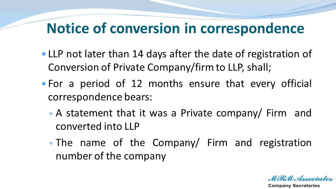 Notice of conversion in correspondence