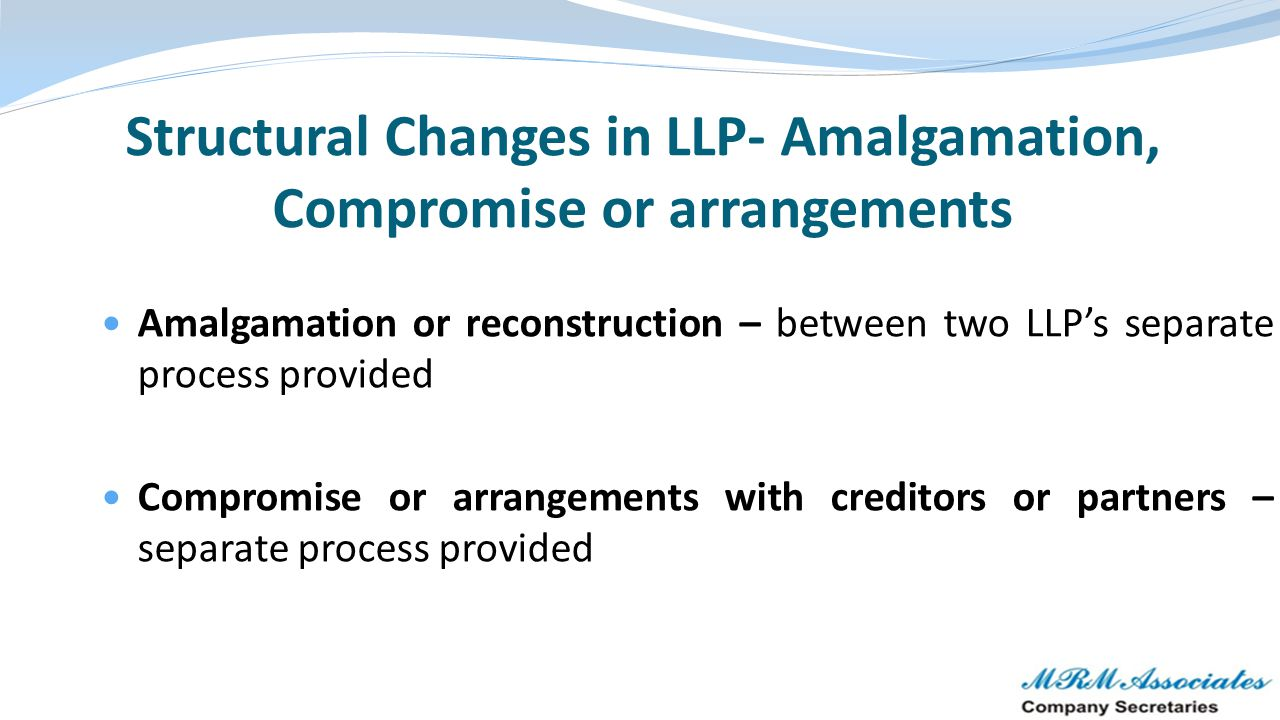 Structural Changes in LLP- Amalgamation, Compromise or arrangements