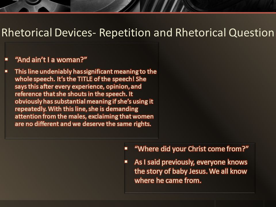 Rhetorical Devices- Repetition and Rhetorical Question