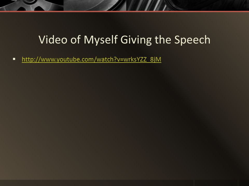 Video of Myself Giving the Speech