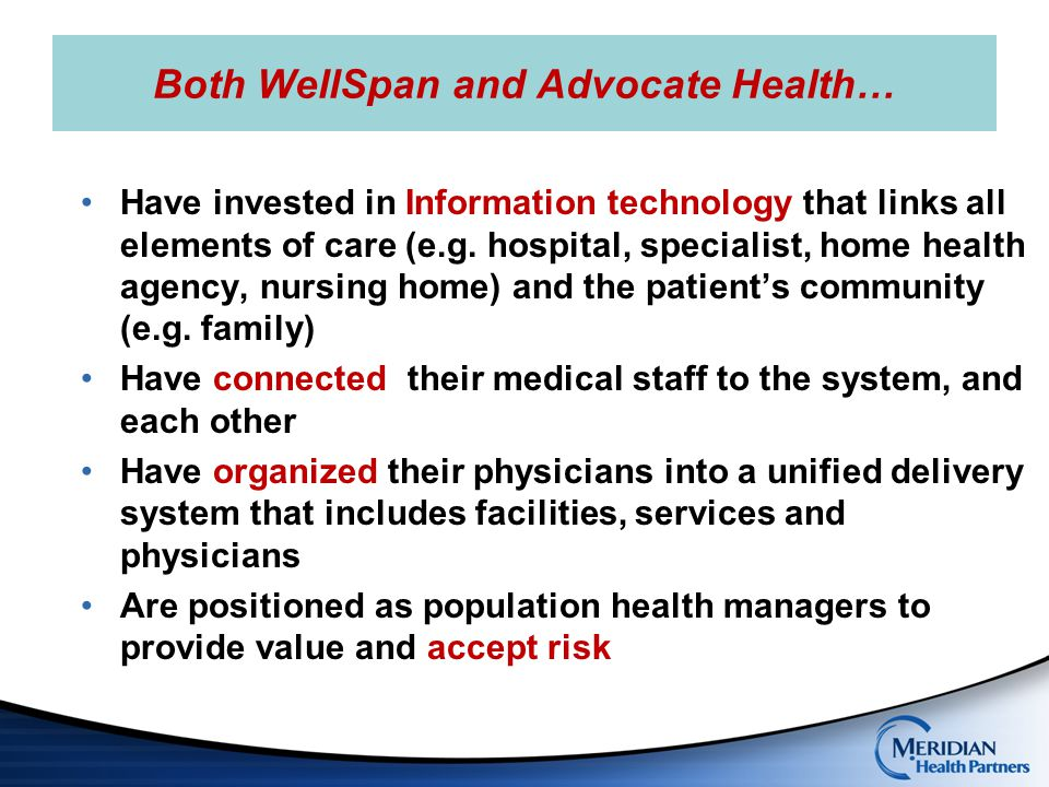 Both WellSpan and Advocate Health…