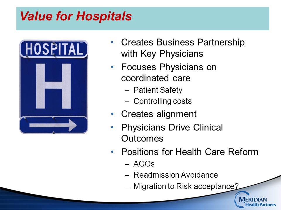 Value for Hospitals Creates Business Partnership with Key Physicians