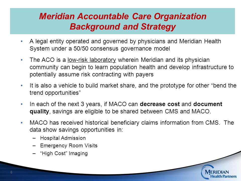 Meridian Accountable Care Organization Background and Strategy
