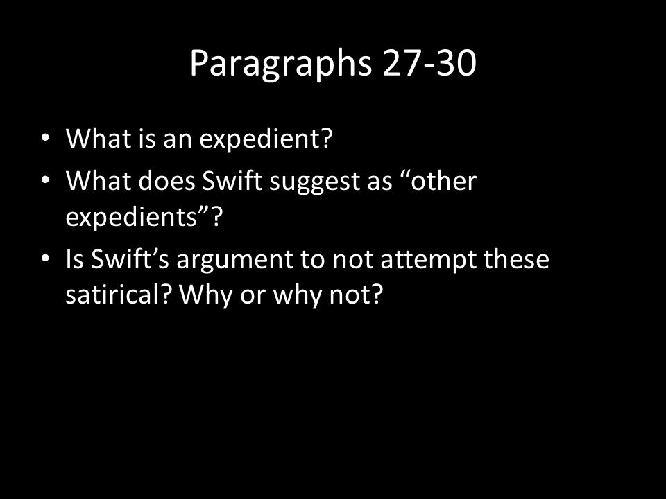 Paragraphs 27-30 What is an expedient