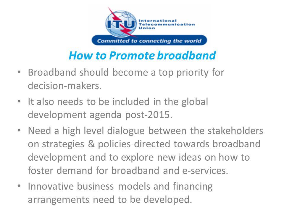 How to Promote broadband