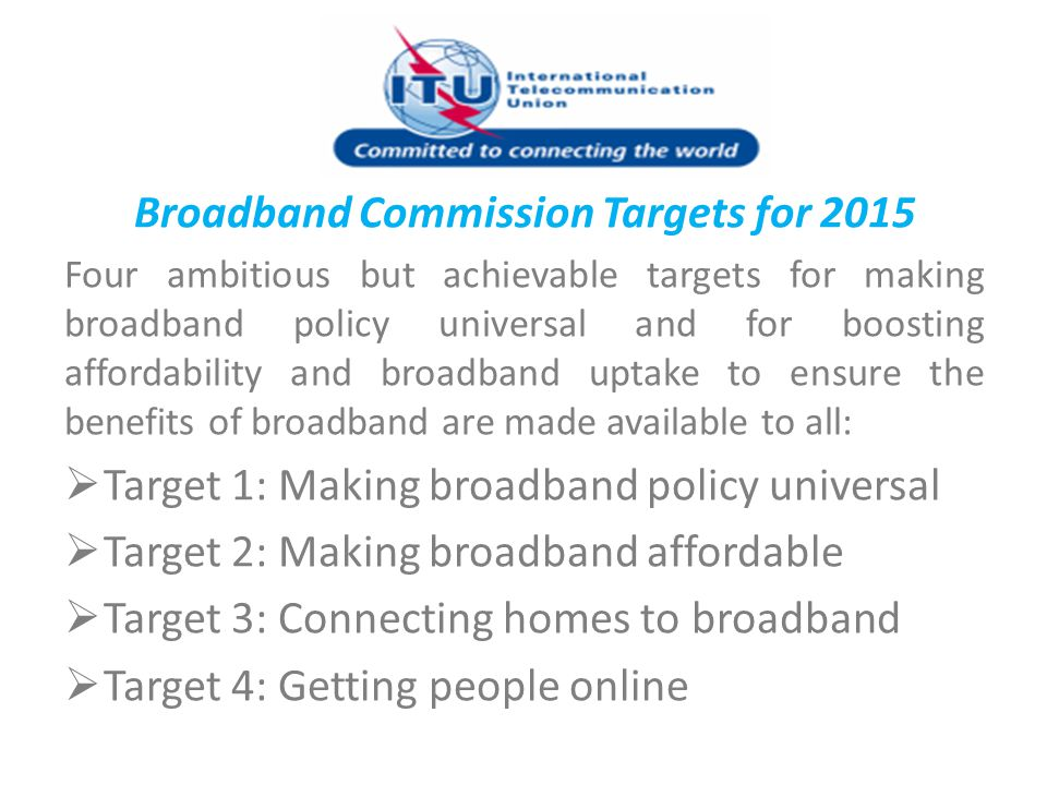 Broadband Commission Targets for 2015