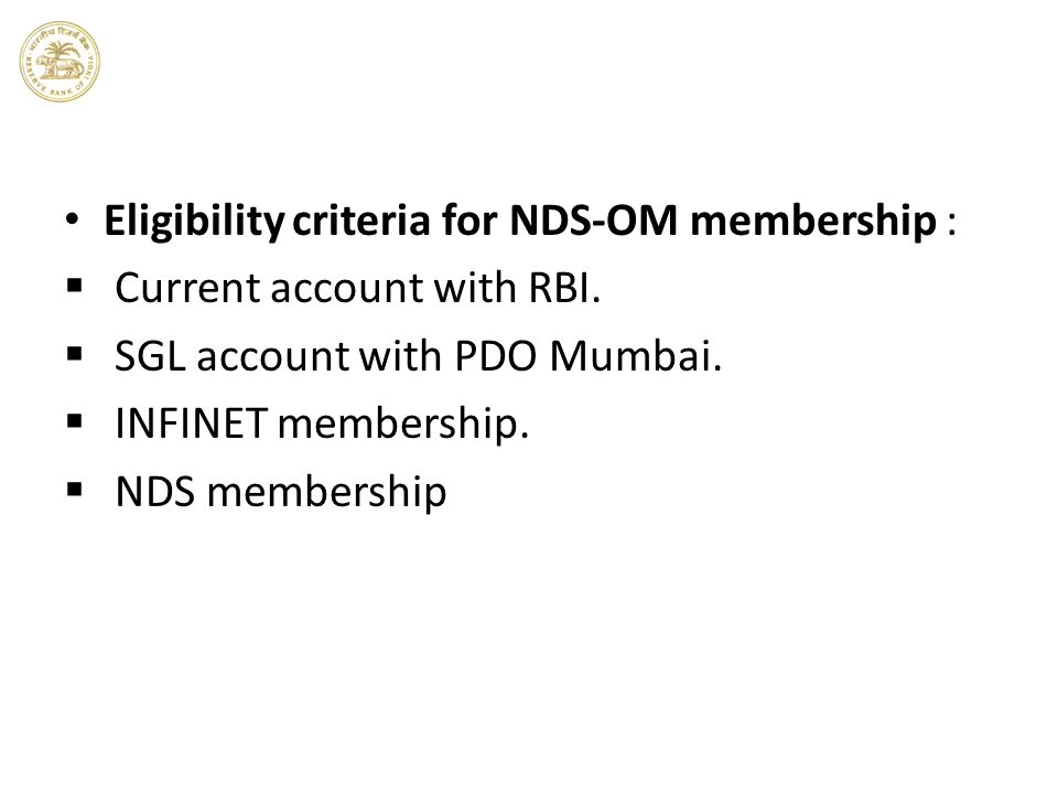 Eligibility criteria for NDS-OM membership :
