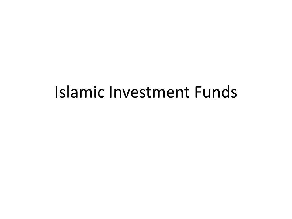 Islamic Investment Funds