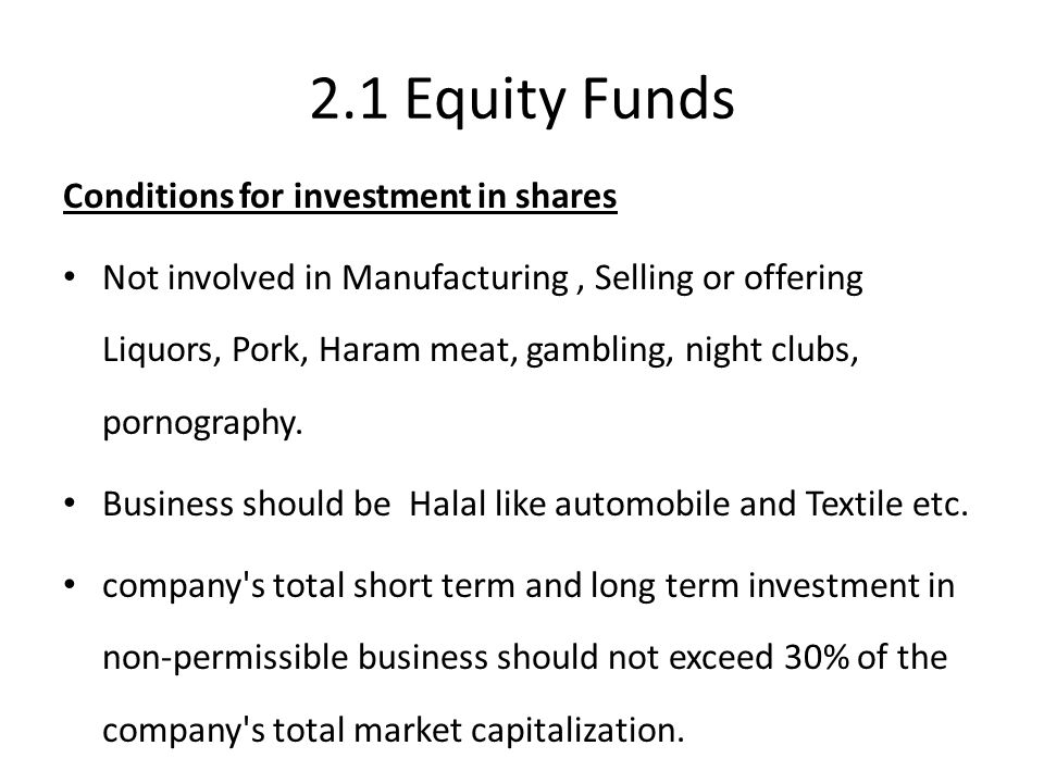 2.1 Equity Funds Conditions for investment in shares