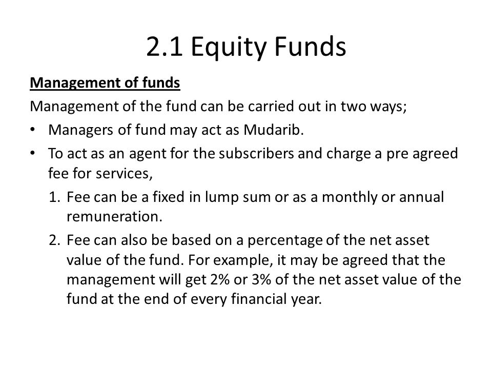 2.1 Equity Funds Management of funds