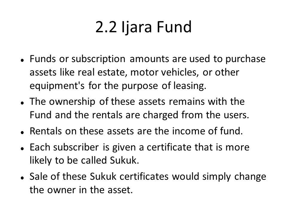 2.2 Ijara Fund