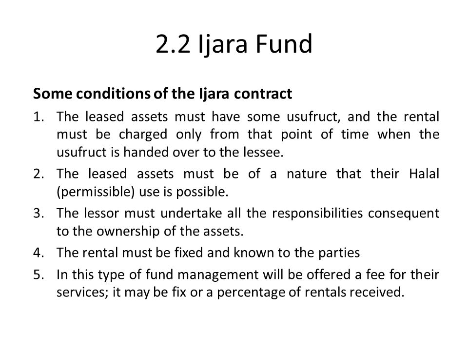 2.2 Ijara Fund Some conditions of the Ijara contract
