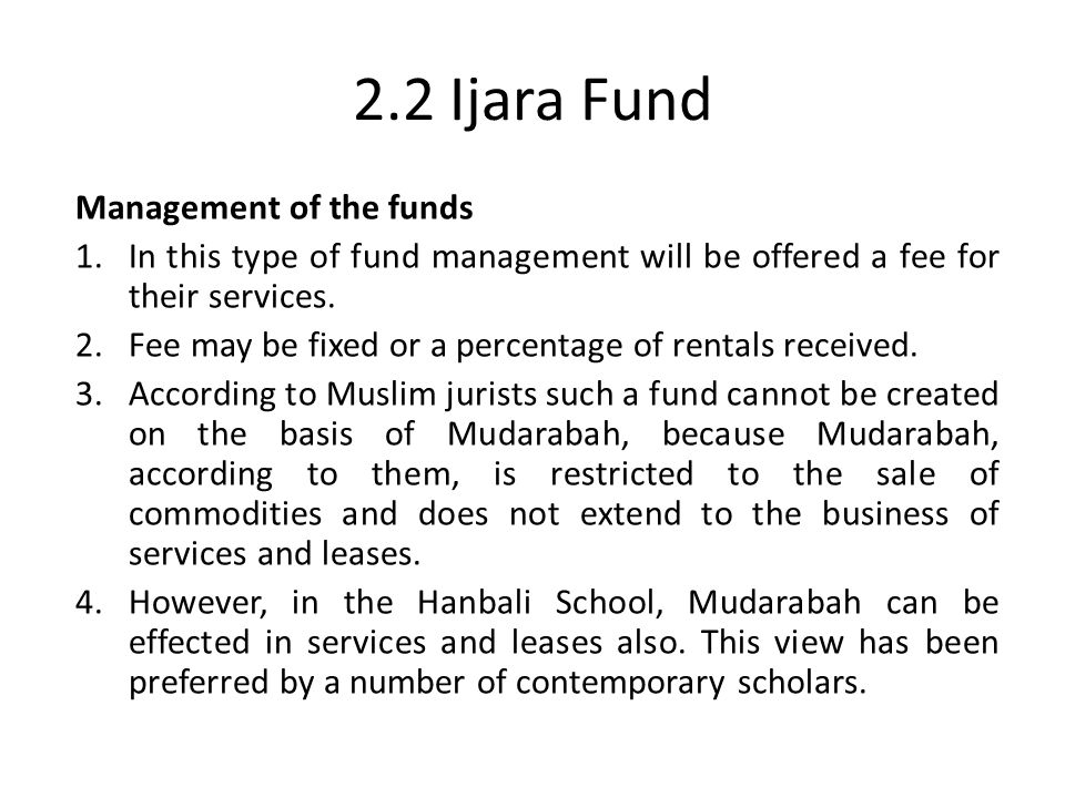 2.2 Ijara Fund Management of the funds