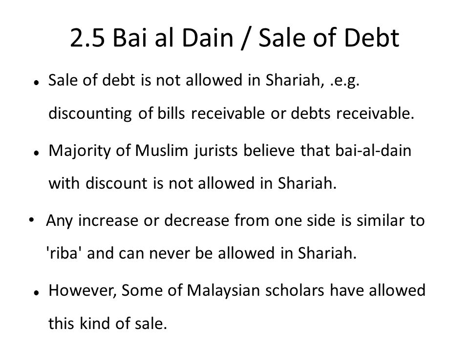 2.5 Bai al Dain / Sale of Debt