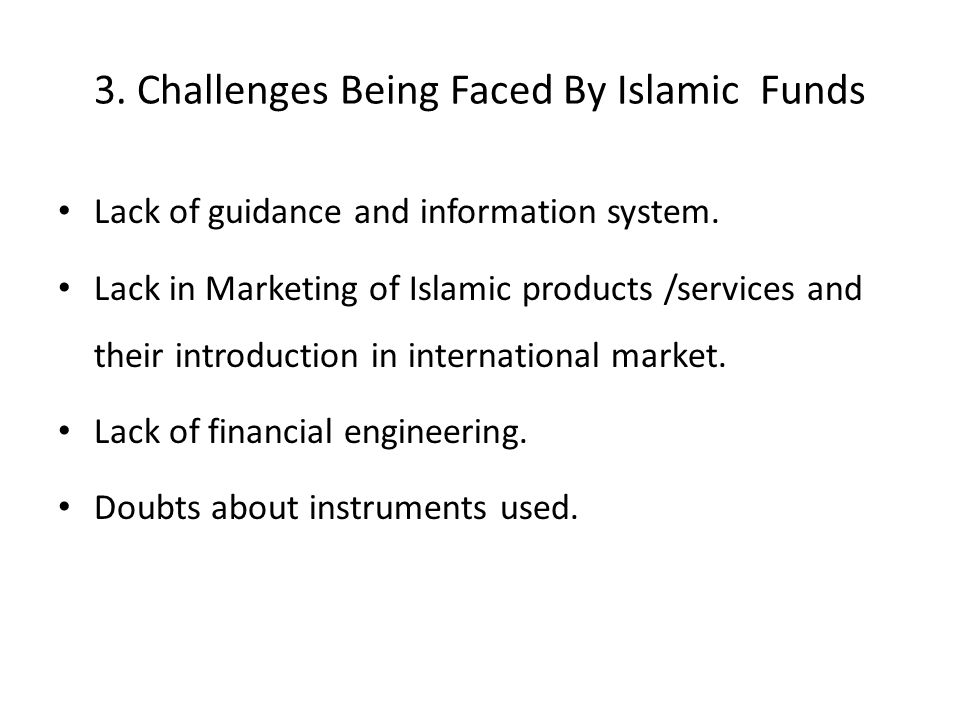 3. Challenges Being Faced By Islamic Funds