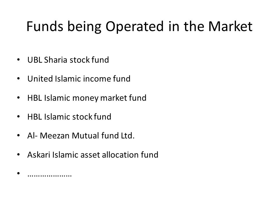 Funds being Operated in the Market