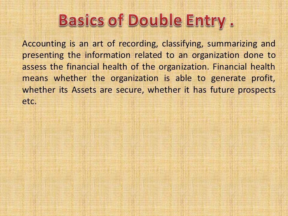 Basics of Double Entry .