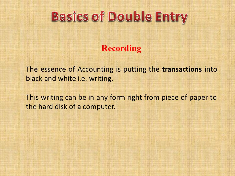 Basics of Double Entry Recording