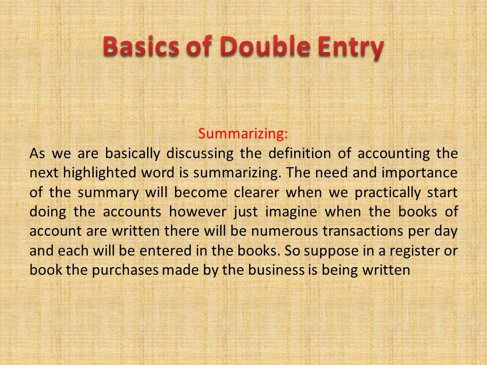 Basics of Double Entry Summarizing: