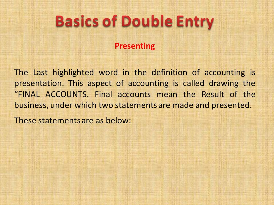 Basics of Double Entry Presenting