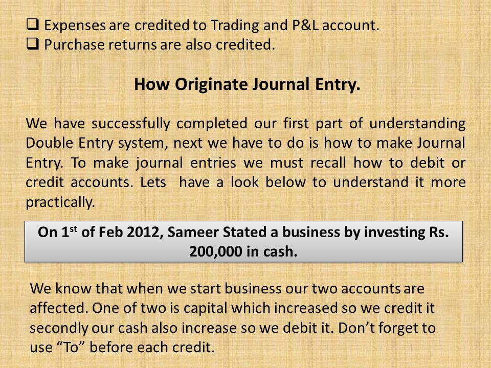 How Originate Journal Entry.