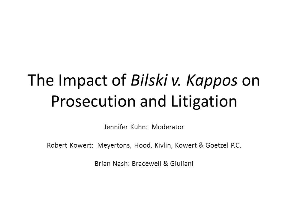 The Impact of Bilski v. Kappos on Prosecution and Litigation