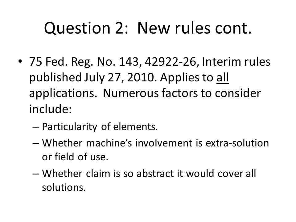 Question 2: New rules cont.