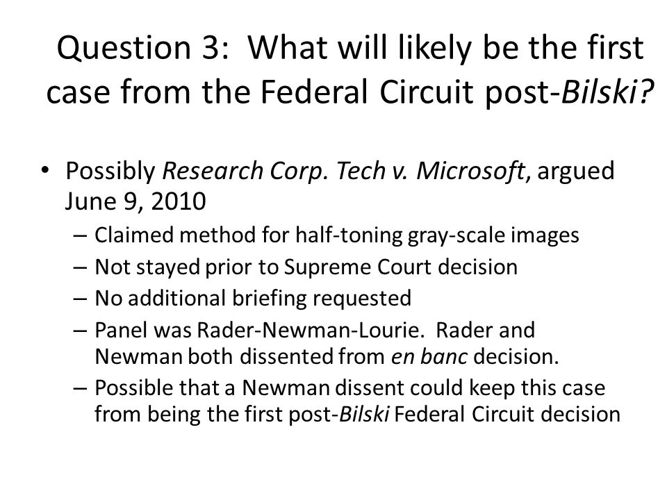 Question 3: What will likely be the first case from the Federal Circuit post-Bilski
