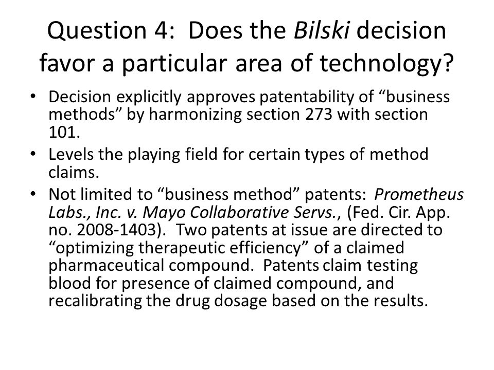 Question 4: Does the Bilski decision favor a particular area of technology