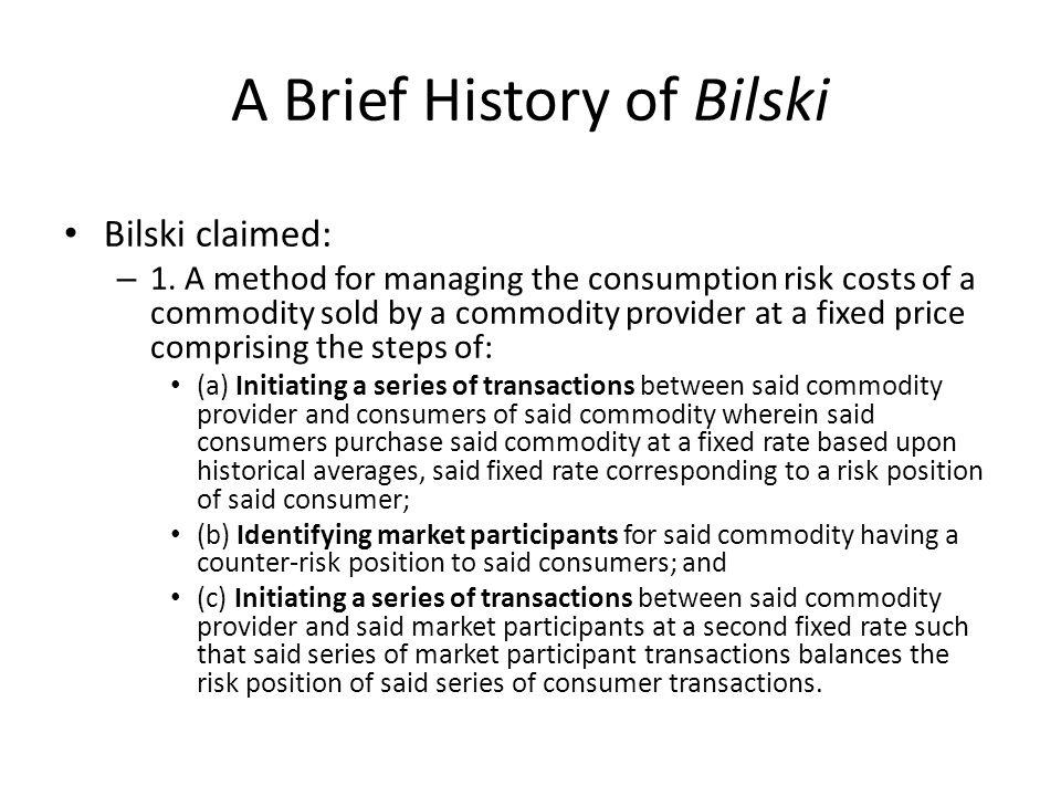 A Brief History of Bilski