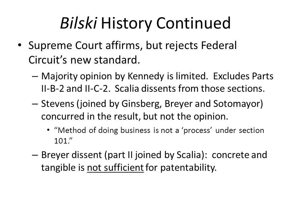 Bilski History Continued
