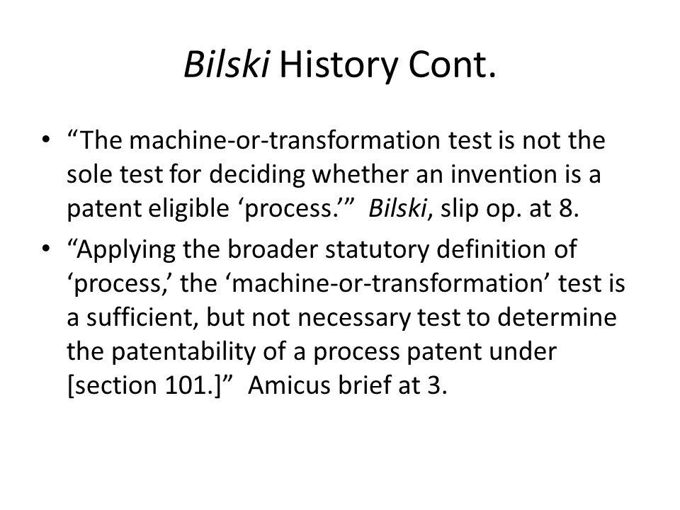 Bilski History Cont.