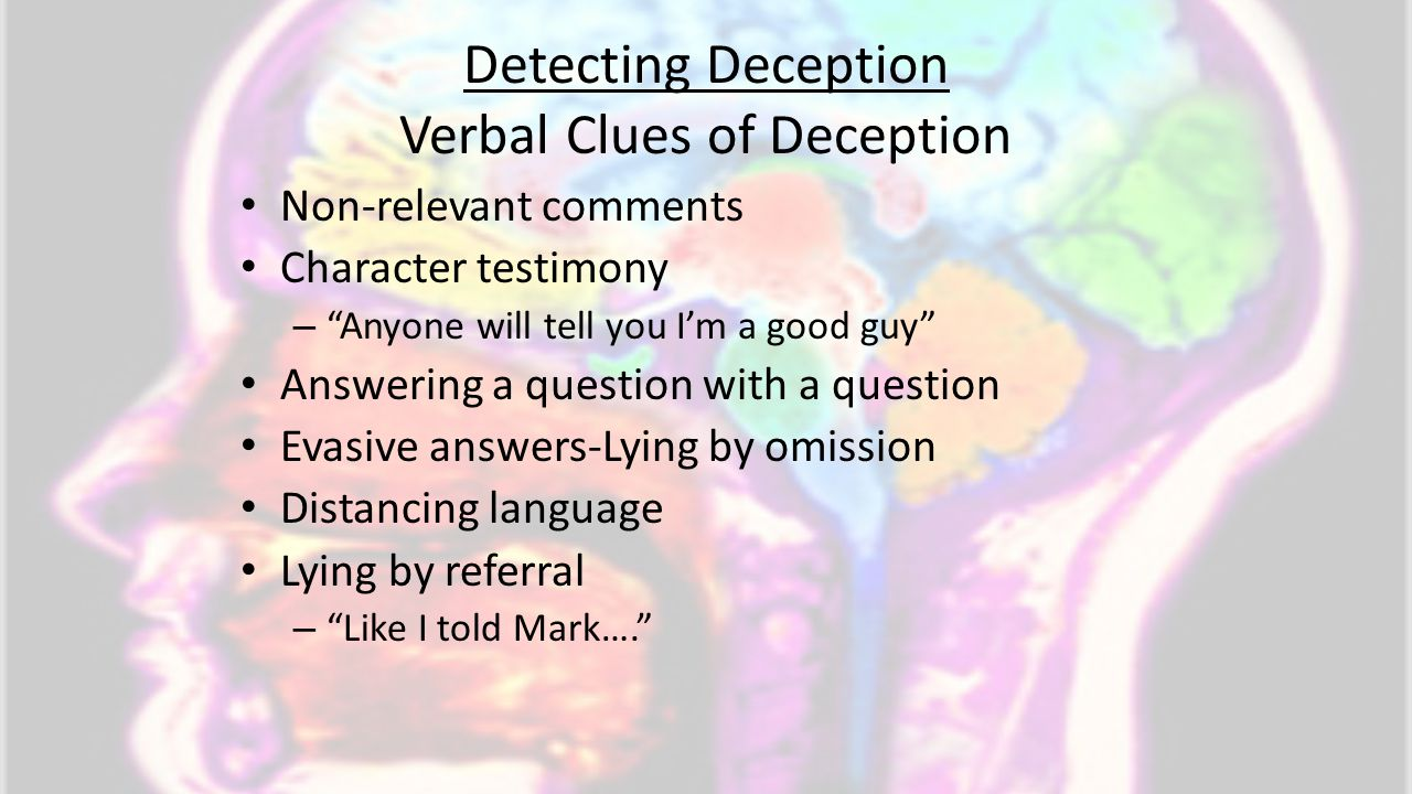 Detecting Deception Verbal Clues of Deception