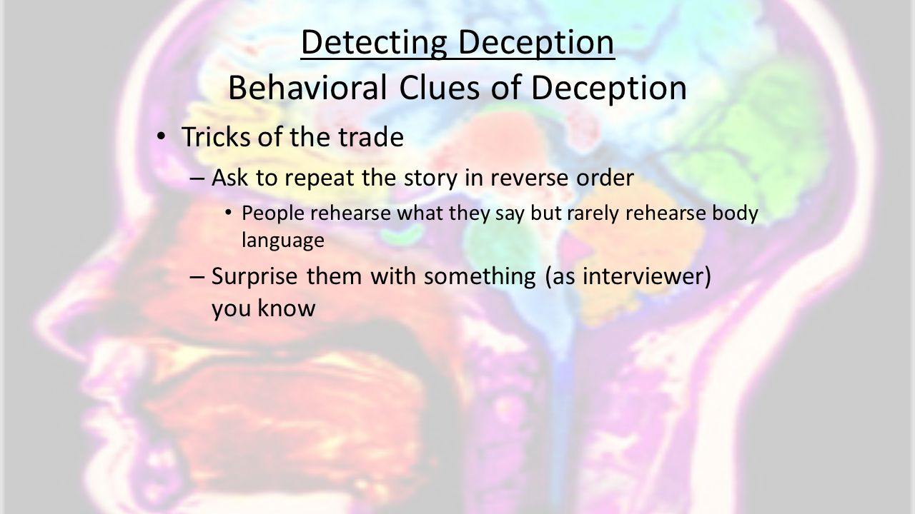 Detecting Deception Behavioral Clues of Deception