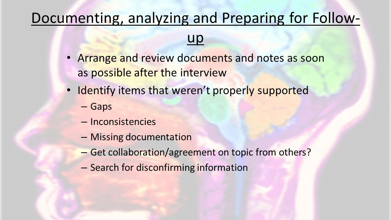 Documenting, analyzing and Preparing for Follow-up