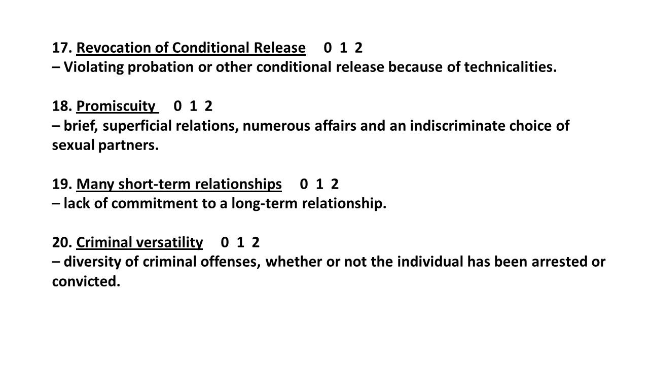 17. Revocation of Conditional Release 0 1 2 – Violating probation or other conditional release because of technicalities.