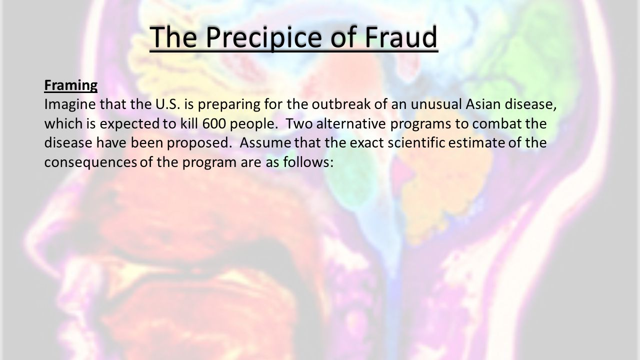 The Precipice of Fraud Framing