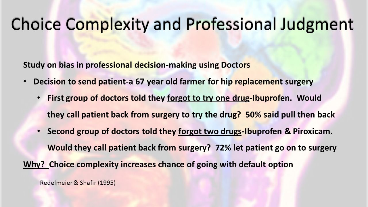 Choice Complexity and Professional Judgment