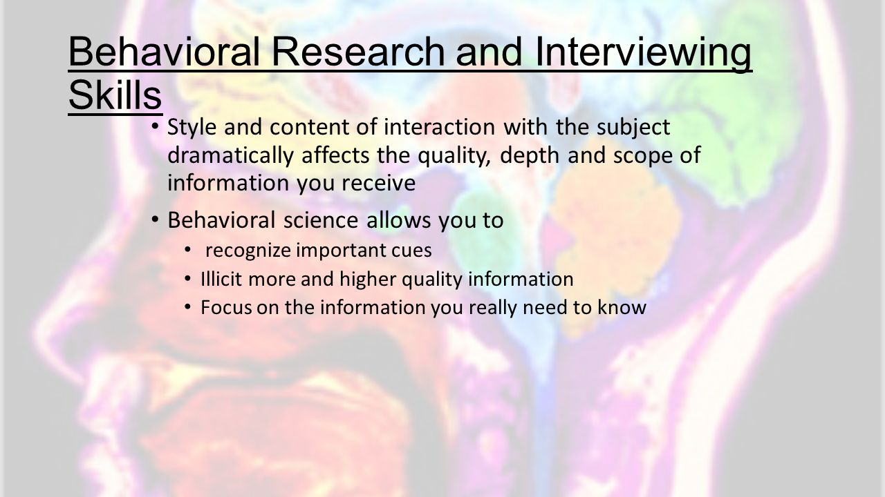 Behavioral Research and Interviewing Skills